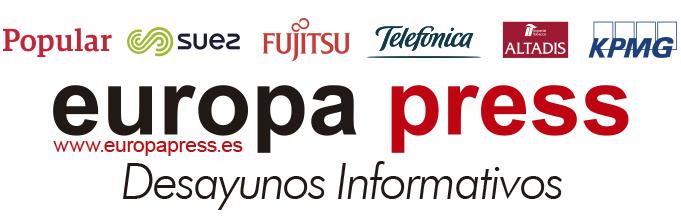 Desayunos Informativos Europa Press. Patrocinadores: Banco Popular, Fujitsu, Suez, Telefónica, Altadis y KPMG