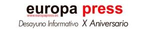 Europa Press. Desayuno Informativo X Aniversario.